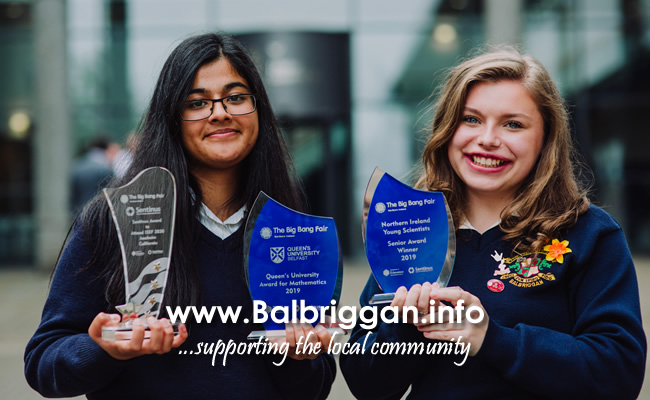 Pictured with their awards from The Big Bang Fair NI incorporating Sentinus Young Innovators are Loreto College, Balbriggan pupils Zainab Shahid and Katie Caffrey. .