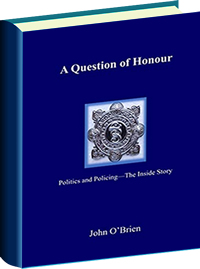 A Question of Honour Politics and Policing book cover